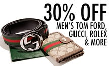 30% Off Men's Tom Ford, Gucci, Rolex & More