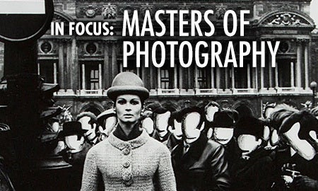 In Focus: Masters Of Photography