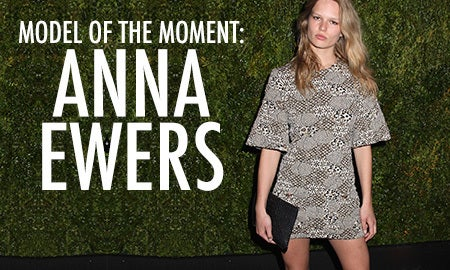 Model Of The Moment: Anna Ewers