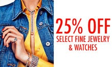 25% Off Select Fine Jewelry & Watches