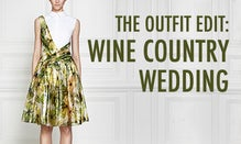 The Outfit Edit: Wine Country Wedding