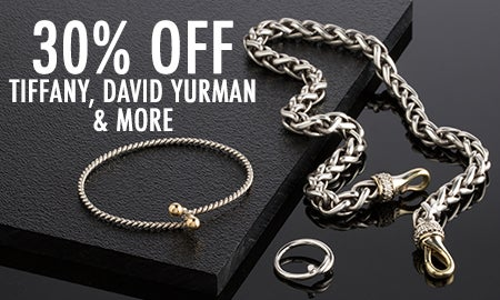 30% Off Tiffany, David Yurman & More