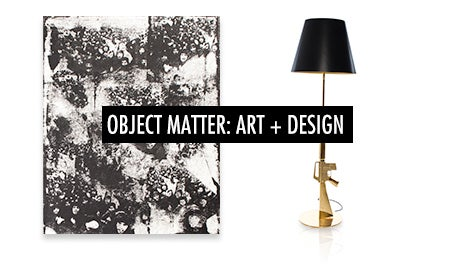 Object Matter: Art + Design