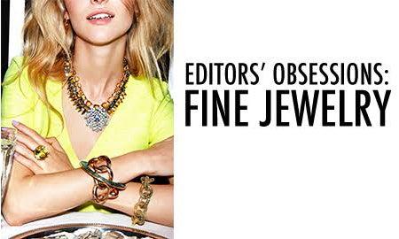 Editors' Obsessions: Fine Jewelry