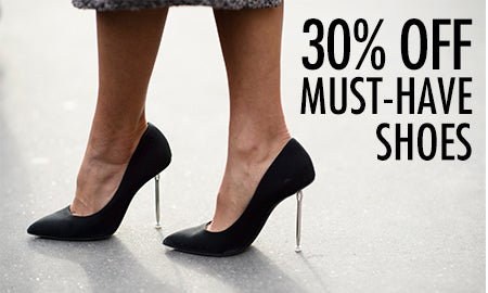 30% Off Must-Have Shoes