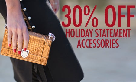 30% Off Holiday Statement Accessories