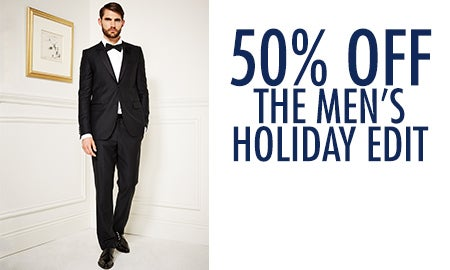 50% Off The Men's Holiday Edit