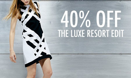 40% Off The Luxe Resort Edit