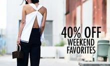 40% Off Weekend Favorites