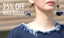 25% Off Bold Bijoux: Jewelry & Watches