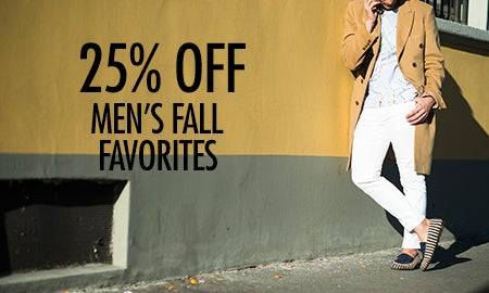 25% Off Men's Fall Favorites