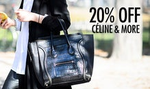 20% Off Bottega Veneta, Céline & More