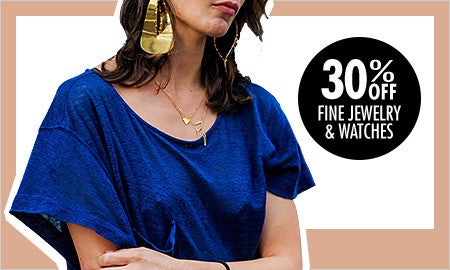 30% Off Fine Jewelry & Watches