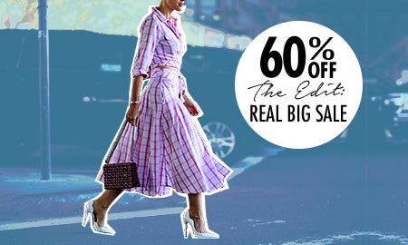 60% Off The Edit: Real Big Sale