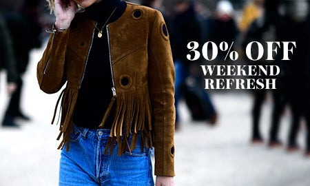30% Off Weekend Refresh