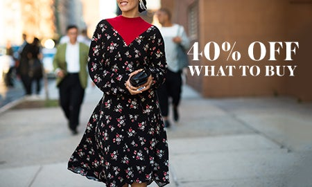 40% Off What To Buy Now