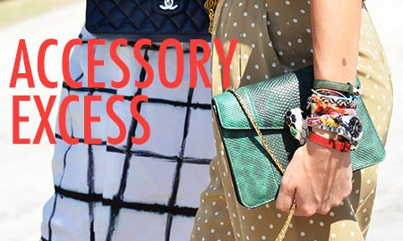 Accessory Excess